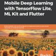 https://www.prograbooks.com/wp-content/uploads/2021/09/mobile-deep-learning-tensorflow-flutter-projects.zip